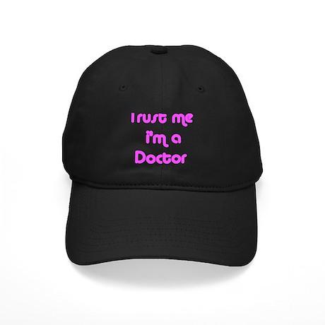 TRUST ME I'M A DOCTOR Black Cap