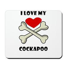 I Love My Cockapoo Mousepad