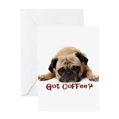 Got Coffee? Greeting Cards