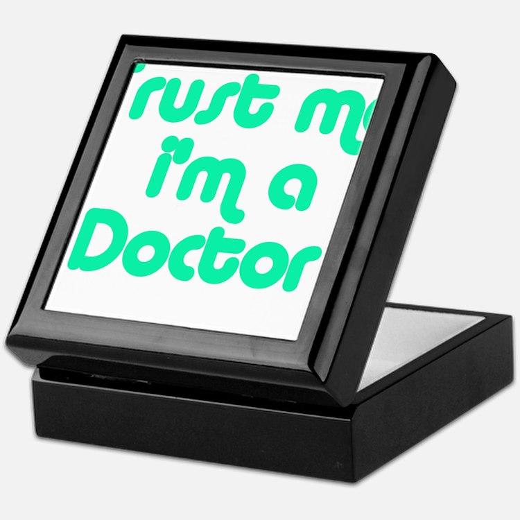 TRUST ME I'M A DOCTOR Keepsake Box