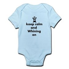 Keep Calm And Whining On Body Suit