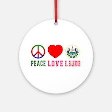 Peace Love El Salvador Ornament (Round)