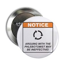 """Phlebotomist / Argue 2.25"""" Button (10 pack)"""