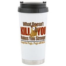 Dangerous Pug Travel Mug