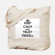 Keep calm and Trust Terrell Tote Bag