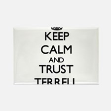 Keep calm and Trust Terrell Magnets