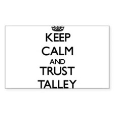 Keep calm and Trust Talley Decal