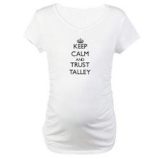 Keep calm and Trust Talley Shirt