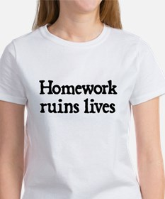 Homework ruins lives T-Shirt