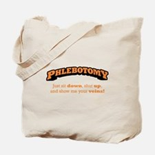 Phlebotomy / Sit Down Tote Bag