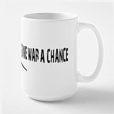 Give War a Chance Mugs