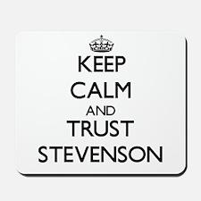 Keep calm and Trust Stevenson Mousepad