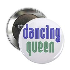 Dancing Queen Button