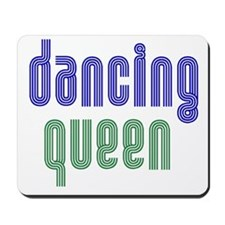 Dancing Queen Mousepad