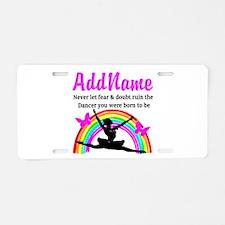 INSPIRING DANCER Aluminum License Plate
