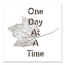 """One Day at a Time Square Car Magnet 3"""" x 3"""""""