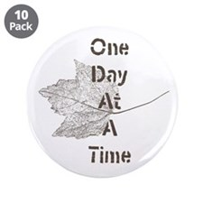 One Day At A Time 3.5&Quot; Button (10 Pack)