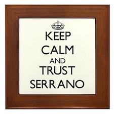 Keep calm and Trust Serrano Framed Tile