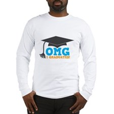 OMG I graduated! with mortar Board hat Long Sleeve