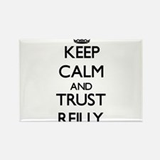 Keep calm and Trust Reilly Magnets