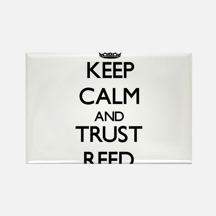 Keep calm and Trust Reed Magnets