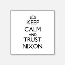 Keep calm and Trust Nixon Sticker