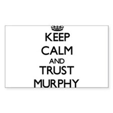 Keep calm and Trust Murphy Decal