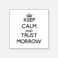Keep calm and Trust Morrow Sticker
