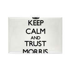 Keep calm and Trust Morris Magnets