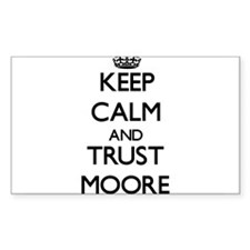 Keep calm and Trust Moore Decal