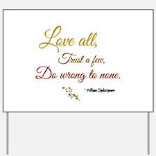 Love All ... Yard Sign