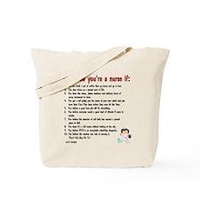You're A Nurse If..Version II Tote Bag