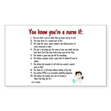 You're A Nurse If..Version II Rectangle Decal