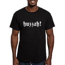 Huzzah! Shir T-Shirt