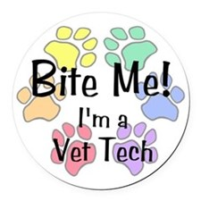 Bite Me! I'm A Vet Tech - Round Car Magnet
