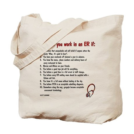 You Know You Work in an ER if... Tote Bag