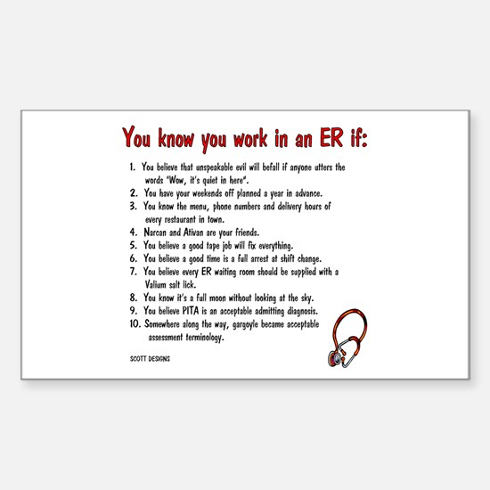 You Know You Work in an ER if... Sticker (Rectangu