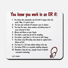 You Know You Work in an ER if... Mousepad