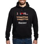 I Love Bacon Hoodie (dark)