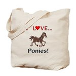 I Love Ponies Tote Bag
