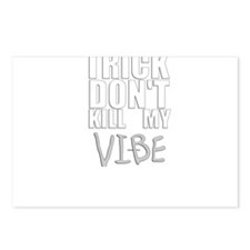 DONT KILL MY VIBE Postcards (Package of 8)