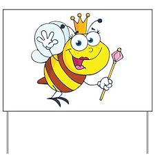 Queen Bee-2 Yard Sign