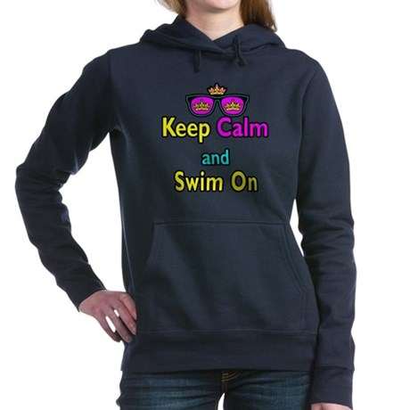 Crown Sunglasses Keep Calm And Swim On Hooded Swea