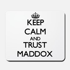 Keep calm and Trust Maddox Mousepad