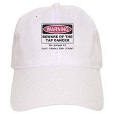 Beware of Tap Dancer Baseball Cap