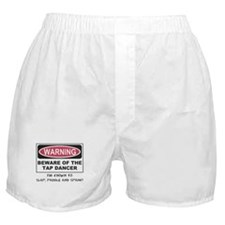 Beware of Tap Dancer Boxer Shorts
