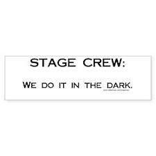 Stage Crew Bumper Bumper Sticker