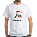 I Love Mycology White T-Shirt