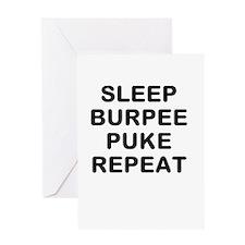 SLEEP BURPEE PUKE REPEAT Greeting Cards