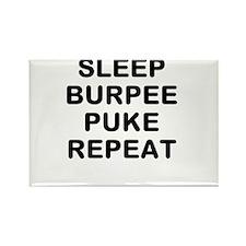 SLEEP BURPEE PUKE REPEAT Magnets